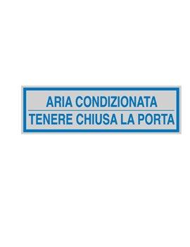 Adesivo di Segnalazione - Aria Condizionata Tenere Chiusa la Porta - 165x50 mm - 96694 (Blu e Argento Conf. 10)